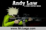 Juego Andy Law- A New Super Hero