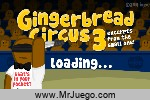 Play Gingerbread Circus 3
